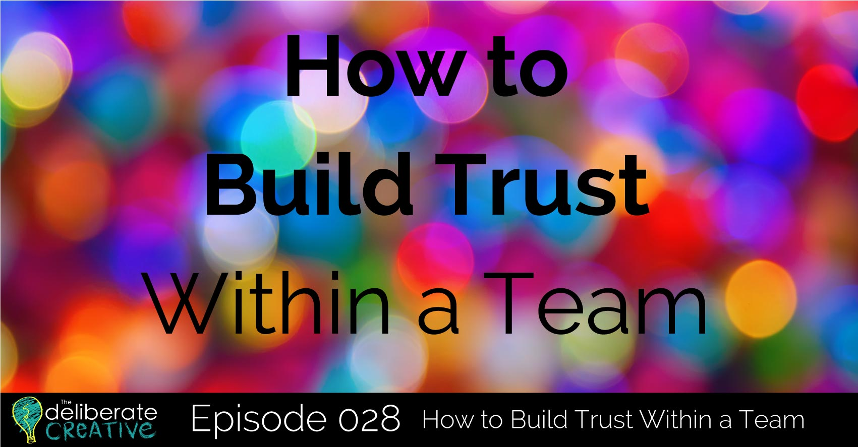 How to Build Trust Within A Team
