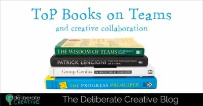 The Deliberate Creative Blog: Best Books on Teams