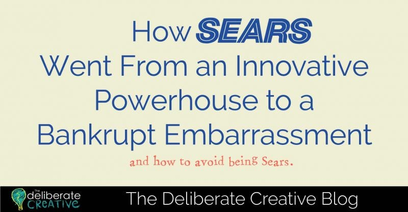 The Deliberate Creative Blog: Sears